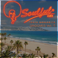 Soulful-Cafe - Santa Margarita Grooves, Vol. 1