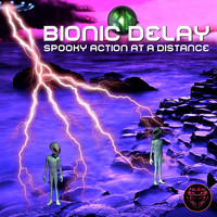 Bionic Delay - Spooky Action at a Distance