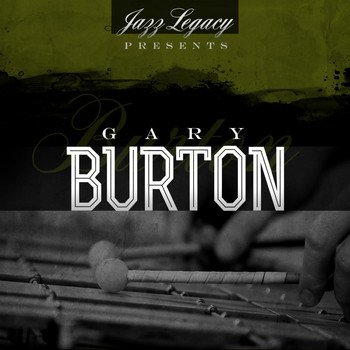 Gary Burton - Jazz Legacy (The Jazz Legends)