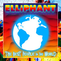 Elliphant - Best People In The World (Explicit)