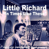 Little Richard - In Times Like These
