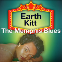 Eartha Kitt - The Memphis Blues