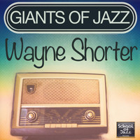 Wayne Shorter - Giants of Jazz
