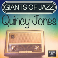 Quincy Jones - Giants of Jazz