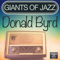 Donald Byrd - Giants of Jazz