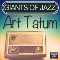 Art Tatum - Giants of Jazz