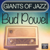 Bud Powell - Giants of Jazz
