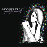 Imogen Heap - Speak for Yourself (Deluxe Version)