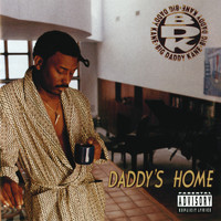 Big Daddy Kane - Daddy's Home (Explicit)