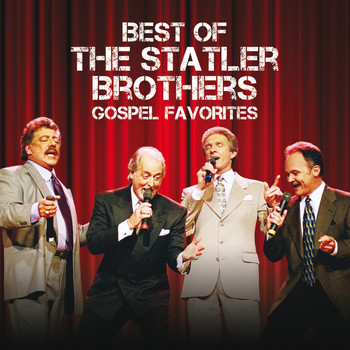 The Statler Brothers - Best Of The Statler Brothers Gospel Favorites