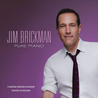 Jim Brickman - Pure Piano