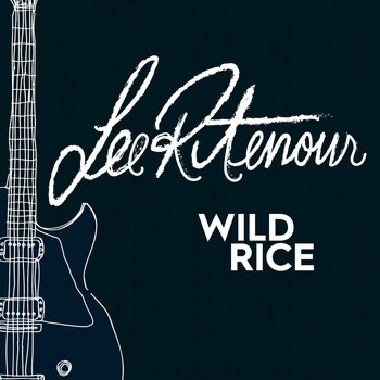 Lee Ritenour - Wild Rice