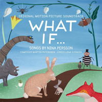 Nina Persson - What if...