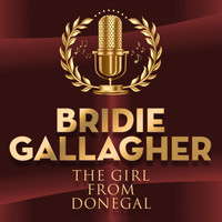 Bridie Gallagher - The Girl from Donegal