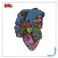 Love - Forever Changes (2015 Remastered Version)