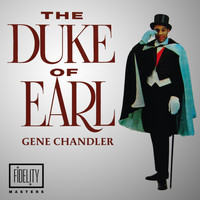 Gene Chandler - Classic and Collectable: Gene Chandler - Duke of Earl