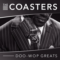Coasters - Doo-Wop Greats
