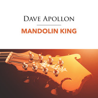 Dave Apollon - Mandolin King