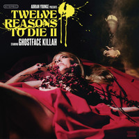 Ghostface Killah - Adrian Younge Presents: Twelve Reasons To Die II