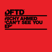 Richy Ahmed - Can?t You See EP