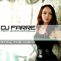 Dj Farre Feat. Jenna Donnelly - Stay The Night