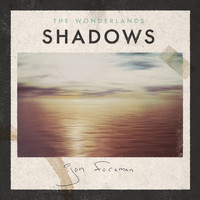 Jon Foreman - The Wonderlands: Shadows