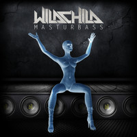 Wildchild - Masturbass