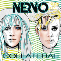 Nervo - Collateral (Explicit)