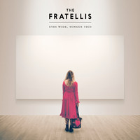 The Fratellis - Baby Don't You Lie to Me!