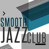 Smooth Jazz Club by Smooth Jazz Sax Instrumentals|Instrumental Relaxing Jazz Club|Relaxing Instrumental Jazz Academy