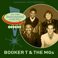 Booker T. & The MGs - All Time Instrumental Greats