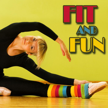 Various Artists - Fit and Fun