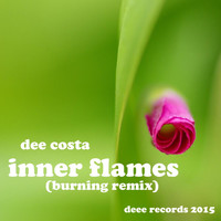 Dee Costa - Inner Flames (Burning Remix)