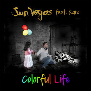 Sun Vegas feat. Karo - Colorful Life