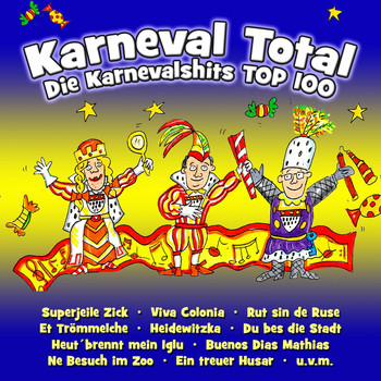 Various Artists - Karneval Total - Die Karnevalshits Top 100