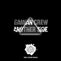 Damian Crew - Another Side