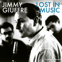 Jimmy Giuffre - Lost in Music