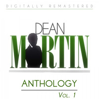 Dean Martin - Dean Martin Anthology, Vol. 1