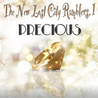 The New Lost City Ramblers - Precious, 1 (Original Recordings)