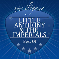 Little Anthony & The Imperials - Best Of