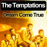 The Temptations - Dream Come True