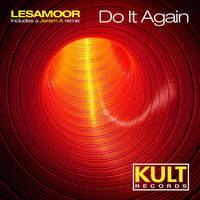 "Lesamoor - Kult Records Presents ""Do It Again"""