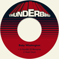 Baby Washington - A Handful of Memories