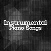Instrumental Piano Songs  Instrumental Love Songs|Instrumental Piano Academy|Instrumental Piano Music
