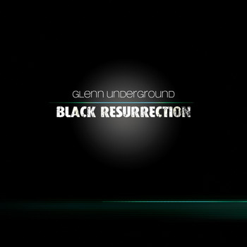 Glenn  Underground - Black Resurrection