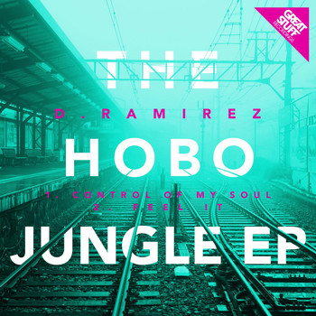 D.Ramirez - The Hobo Jungle EP