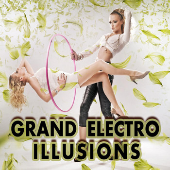Various Artists - Grand Electro Illusions