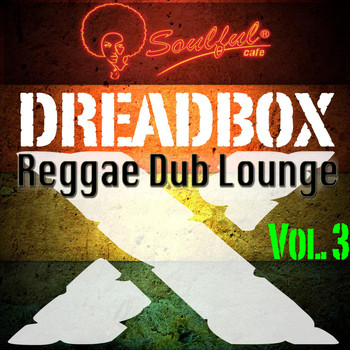 Dreadboxx - Reggae Dub Lounge, Vol. 3