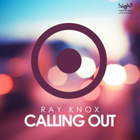 Ray Knox - Calling Out