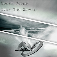 Sonic Scope - Over the Waves